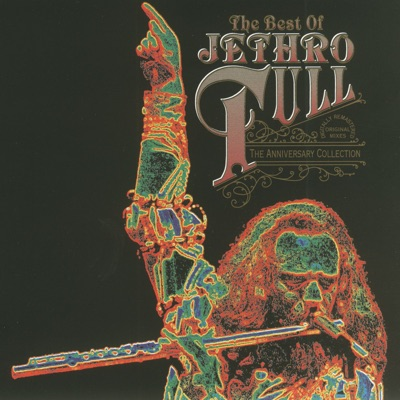 The Best of Jethro Tull (The Anniversary Collection) - Jethro Tull