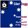 Down Undah (feat. MacShawn100 & Daz Dillinger) - Single, Clint Dogg