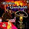 Noches de Garibaldi