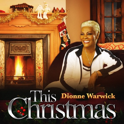 This Christmas - Single - Dionne Warwick