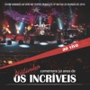 Netinho comemora 50 anos de: Os Incríveis (Ao Vivo)