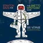 Stanton Davis' Ghetto/Mysticism - High Jazz Reprise (Alternative Version)