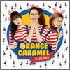 My Copycat - Orange Caramel