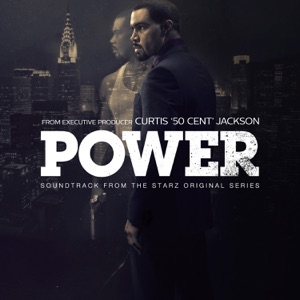 Power (Soundtrack from the Starz Original Series)