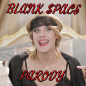 Blank Space Parody