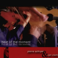 Heat of the Moment (Live) by Pierre Schryer & Ian Clark on Apple Music