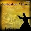 Guldastaa / Ehsas