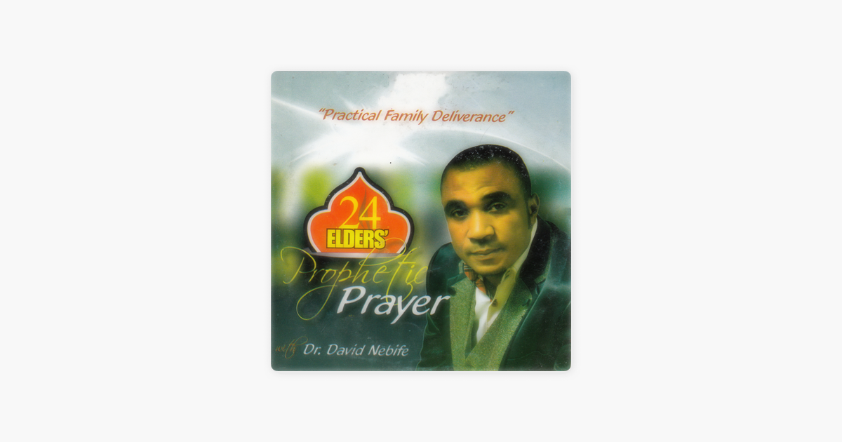 Practical Family Deliverance by Dr  David Nebife on Apple Music