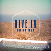 Dive in Chill out, Vol. 1 (Mediterranean Chill Out Moods)