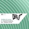 Despite Everything / Dreamin of Dub - Single, Kubiks & Lomax