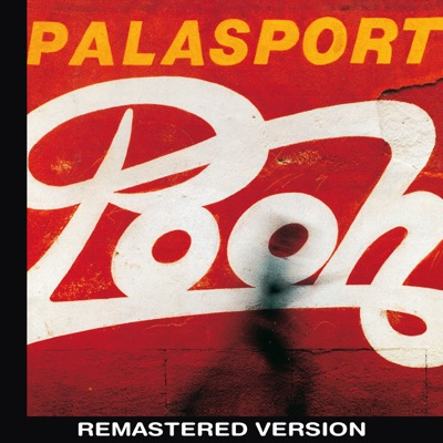 Palasport Live (Remastered Version) - Pooh