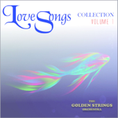 Love Songs Collection - Volume 1