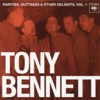 Rarities, Outtakes & Other Delights, Vol. 1 (Remastered), Tony Bennett