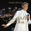 Concerto: One Night in Central Park (Remastered), Andrea Bocelli, New York Philharmonic & Alan Gilbert