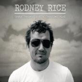 Rodney Rice - Let It Burn