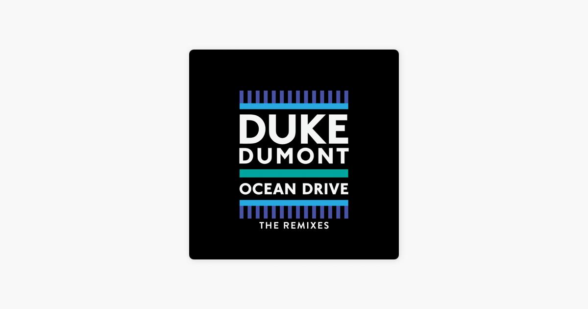 DUKE DUMONT OCEAN DRIVE MICHAEL CALFAN REMIX СКАЧАТЬ БЕСПЛАТНО
