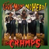 Look Mom No Head!, The Cramps