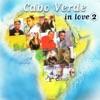 Cabo Verde In Love 2