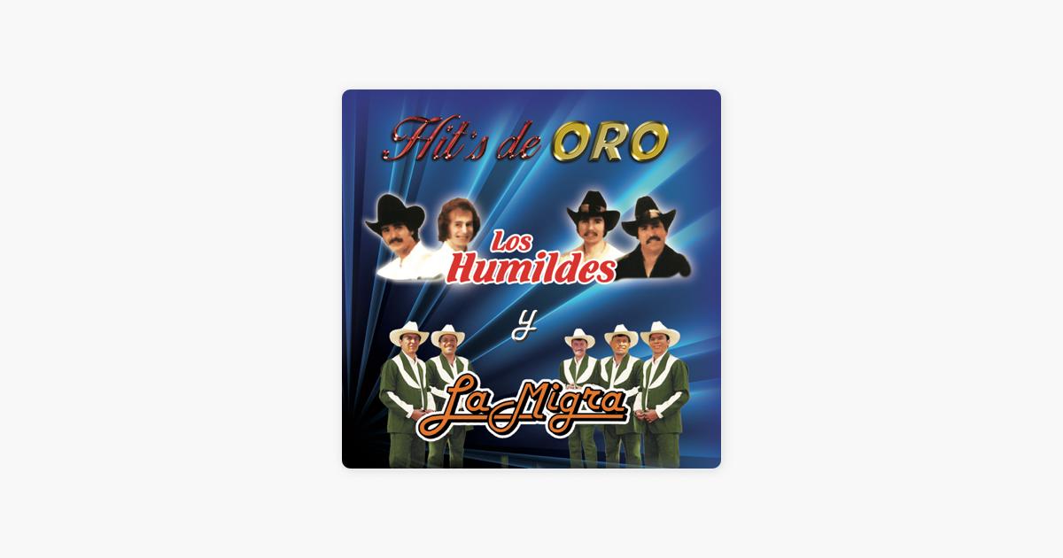 Hits De Oro By Los Humildes La Migra