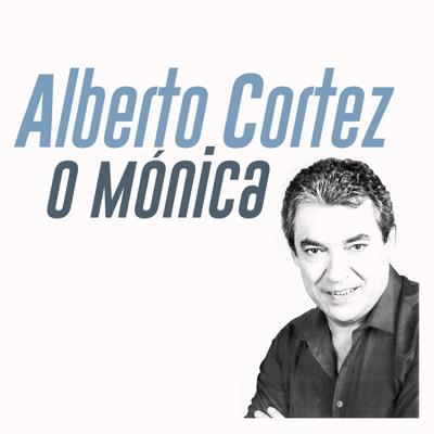 O Mónica - Single - Alberto Cortez