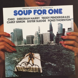 Soup for One (Original Motion Picture Soundtrack)