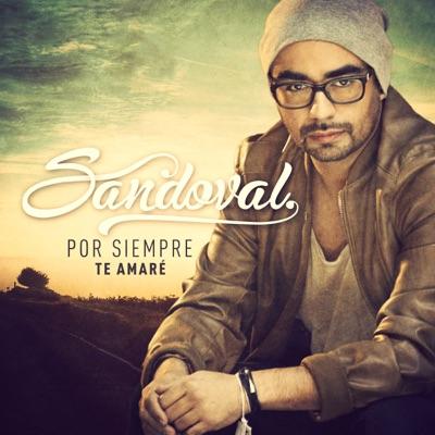 Por siempre te amaré - Single - Sandoval