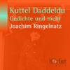 Joachim Ringelnatz - Kuttel Daddeldu, Gedichte und mehr Grafik