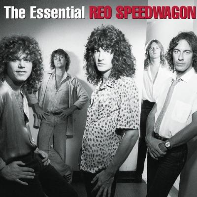 The Essential REO Speedwagon - Reo Speedwagon
