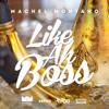 Machel Montano - Like Ah Boss artwork