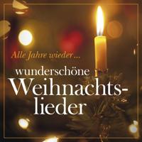 Thomanerchor Leipzig, Dresdner Kreuzchor & Dresden Vocal Concert - Alle Jahre wieder... Wunderschöne Weihnachtslieder artwork