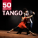 50 Best of Tango - Various Artists