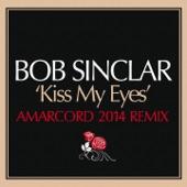 Kiss My Eyes (Amarcord Remix) - Single