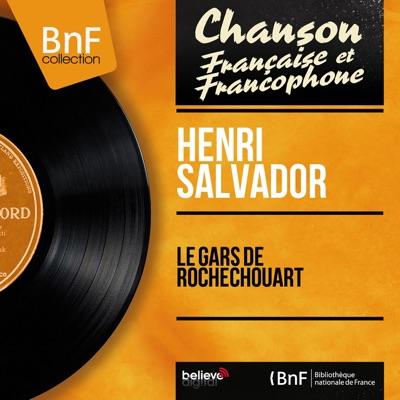 Le gars de Rochechouart (Mono Version) - EP - Henri Salvador