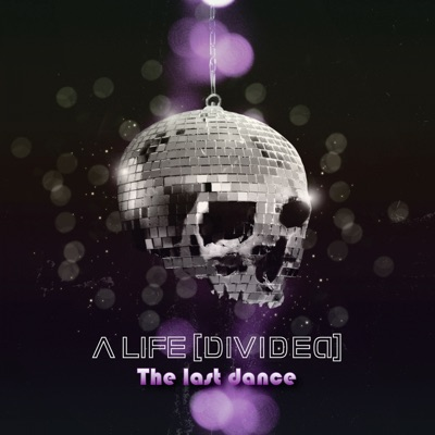The Last Dance - Single - A Life Divided