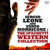 Sergio Leone and Ennio Morricone The Spaghetti Western Collection