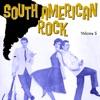 South American Rock Vol. 5