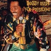 Bobby Rush - Bobby Rush for President