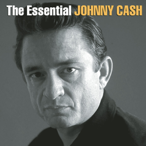 Johnny Cash - The Essential Johnny Cash