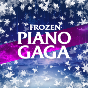 Piano Gaga - Frozen (Piano Versions from the Movie) - EP