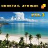 Cocktail Afrique, Vol. 3 - Various Artists
