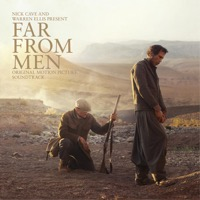 Nick Cave & Warren Ellis: Far from Men (iTunes)