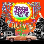 The Prefab Messiahs - Keep Your Stupid Dreams Alive