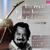 Los Mas Lindos Temas de Folklore Vol. 1