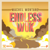 Machel Montano - Endless Wuk (Trinidad and Tobago Carnival Soca 2015) artwork