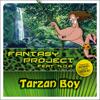 Fantasy Project - Tarzan Boy (feat. NDA) [Single Mix] artwork