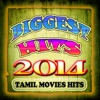 Biggest Hits 2014 - Tamil Movies Hits