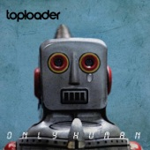 Toploader - A Balance to All Things