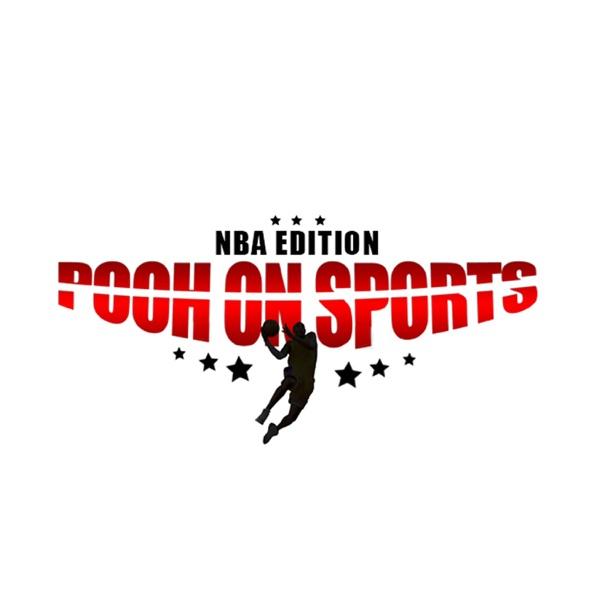 Pooh on Sports NBA Podcast