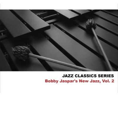 Jazz Classics Series: Bobby Jaspar's New Jazz, Vol. 2 - Bobby Jaspar