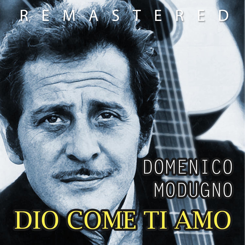 Dio come ti amo (Remastered) - Single
